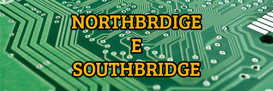 Northbridge vs Southbridge